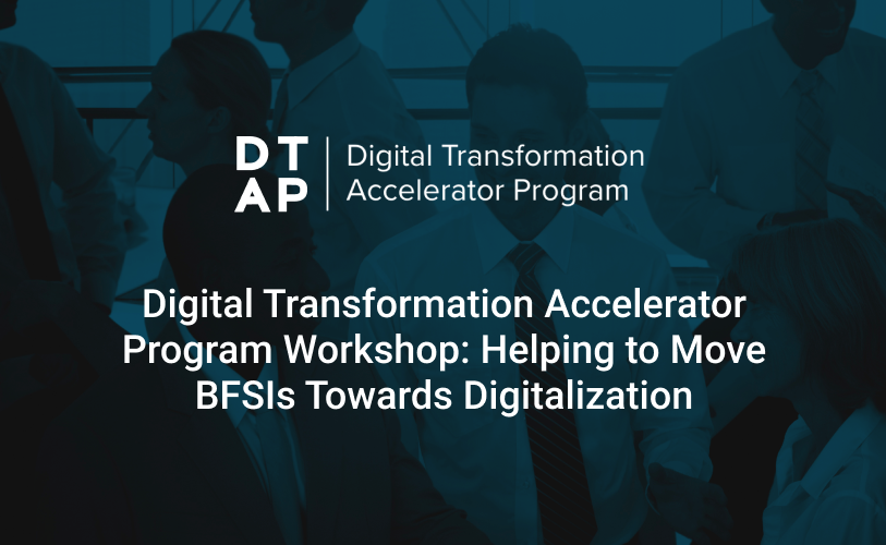DTAP 2020: What We Learned About the Digital Maturity of BFSIs